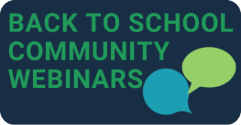 Back to School Community Webinars